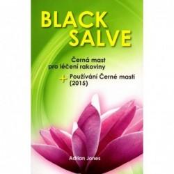 Black Salve - Černá mast pro léčení rakoviny + Používání Černé masti